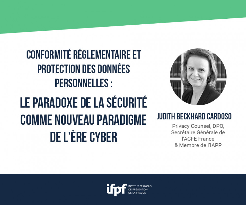 Conformité réglementaire et protection des données personnelles : le paradoxe de la sécurité comme nouveau paradigme de l'ère cyber